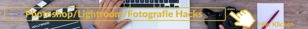 Photoshop Lightroom Fotografie Hacks