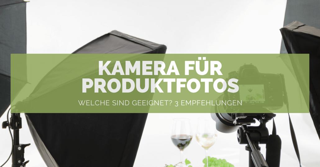 Kamera für Produktfotos - FB
