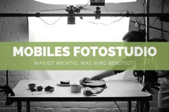Mobiles Fotostudio Set: Was ist wichtig, was wird benötigt?